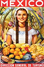 Mexico Young Girl with Fruits. Senorita with Fruit. Vintage Advertising Travel Reproduction Print Poster (17 x 25.75)