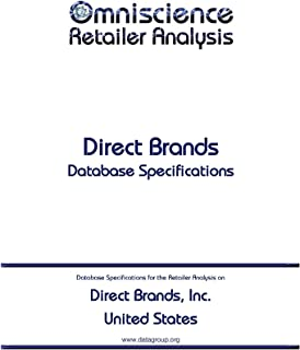 Direct Brands, Inc. - United States: Retailer Analysis Database Specifications (Omniscience Retailer Analysis - United States Book 28120) (English Edition)