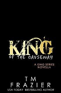 King of the Causeway: A King Series Novella
