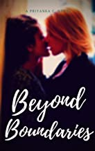 Beyond Boundaries: A Steamy Rich And Poor Girl Romance