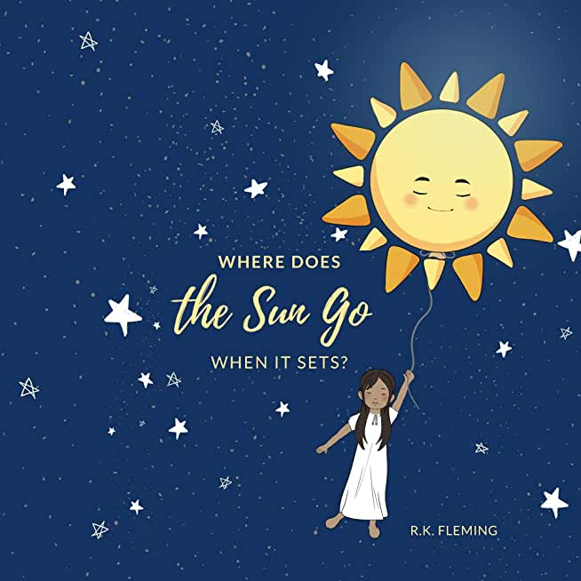 Where Does the Sun Go When It Sets?: Kids Rhyming Bedtime Story (English Edition)