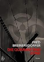 Die Quarantäne-Zone (German Edition)