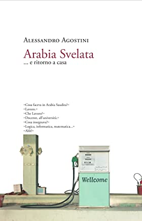 Arabia Svelata: ... e ritorno a casa