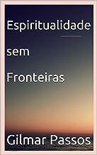 Espiritualidade sem Fronteiras