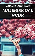 Malerisk dal hvor (Danish Edition)