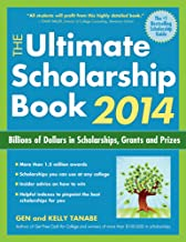 The Ultimate Scholarship Book 2014: Billions of Dollars in Scholarships, Grants and Prizes (Ultimate Scholarship Book: Billions of Dollars in Scholarships,)