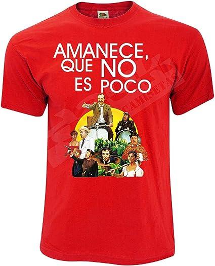 Camiseta película Amanece Que no es Poco: Amazon.es: Ropa