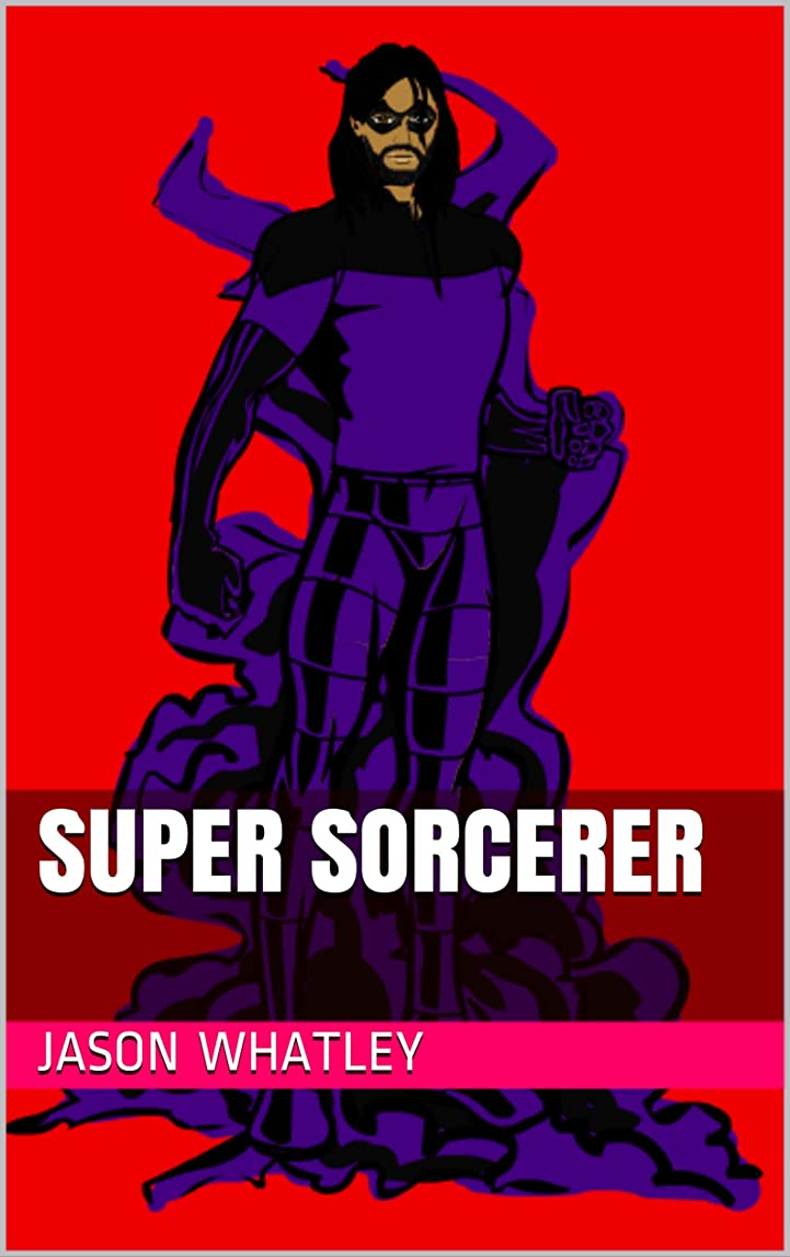 有料折り目尊敬するSuper Sorcerer (English Edition)