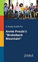 A Study Guide for Annie Proulx's