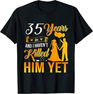 35th Wedding Anniversary Gift Shirt For Wife