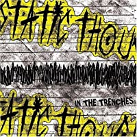 In The Trenches by Static Thought (2007-01-30)
