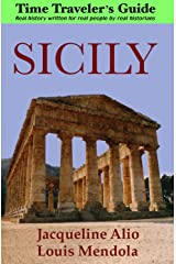 Sicily: The Time Traveler's Guide Kindle Edition