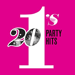 20 #1's: Party Hits [Explicit]