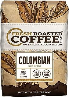 Fresh Roasted Coffee LLC, Colombian Supremo Coffee, Medium Roast, Whole Bean, 5 Pound Bag