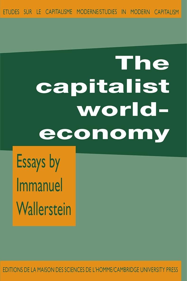 振るうそして結婚The Capitalist World-Economy (Studies in Modern Capitalism)