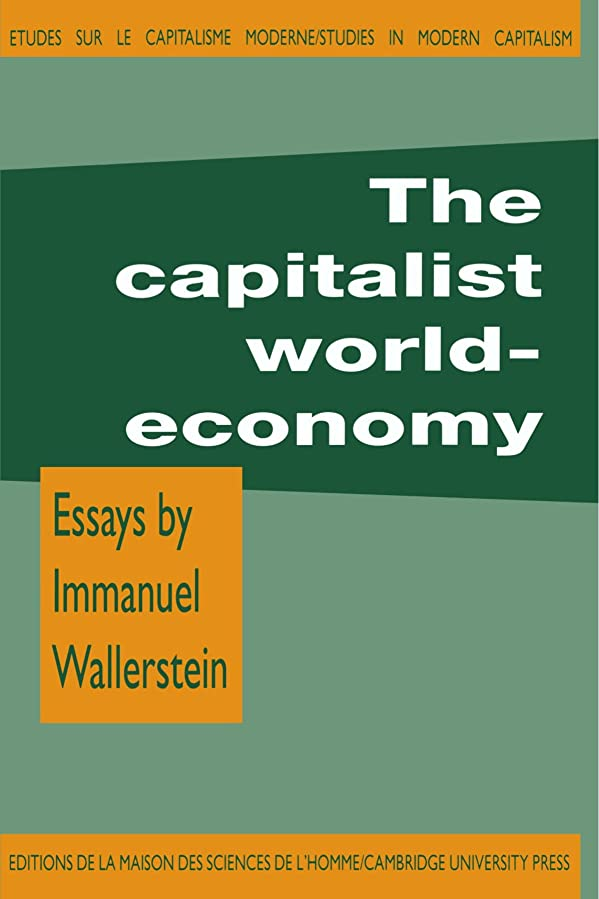振動する突破口フィクションThe Capitalist World-Economy (Studies in Modern Capitalism)