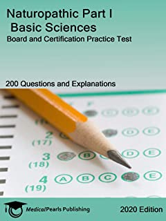 Naturopathic Part I Basic Sciences : Board and Certification Practice Test (English Edition)