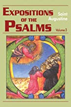 Expositions of the Psalms 51-72 (Vol. III/17) (The Works of Saint Augustine: A Translation for the 21st Century) (Expositi...