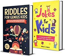 Jokes And Riddles: (2 Manuscripts In 1) The Ultimate Package Of Never Ending Fun, Laughter & Challenge For Kids And Entire Family.