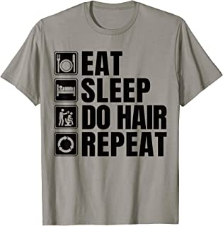 Hairdresser Lover Gift Funny Hairdresser Apparel Barber T-Shirt