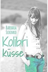Kolibriküsse (Kiss of your Dreams) Kindle Ausgabe