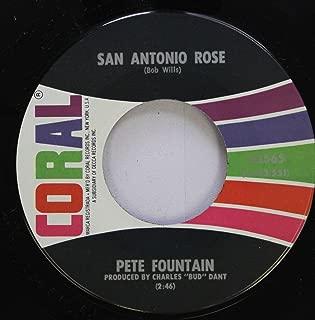 PETE FOUNTAIN 45 RPM SAN ANTONIO ROSE / NIGHT TRAIN TO MEMPHIS