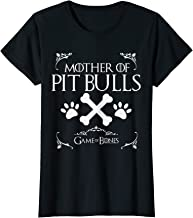 Mother of Pit Bulls Game of Bones tshirt shirt Love your dog