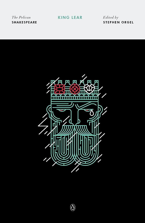 ベーシック銀河試みるKing Lear (The Pelican Shakespeare) (English Edition)