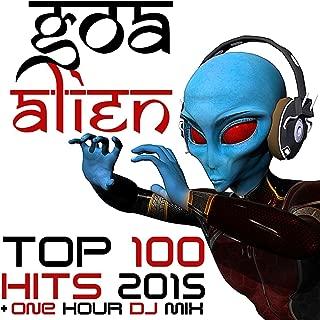 Goa Alien Top 100 Hits 2015 + One Hour DJ Mix