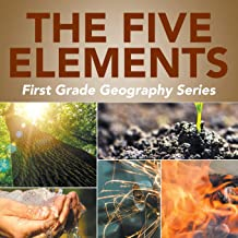 The Five Elements : First Grade Geography Series