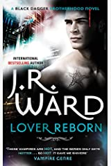 Lover Reborn: Number 10 in series (Black Dagger Brotherhood Series) ペーパーバック