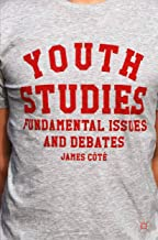 Youth Studies: Fundamental Issues and Debates (English Edition)