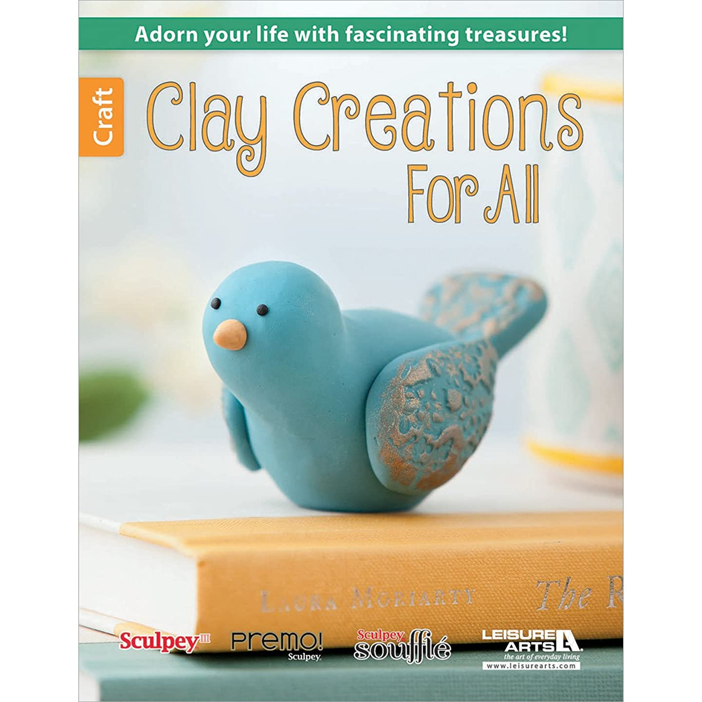 LEISURE ARTS Clay Creations for All Craft