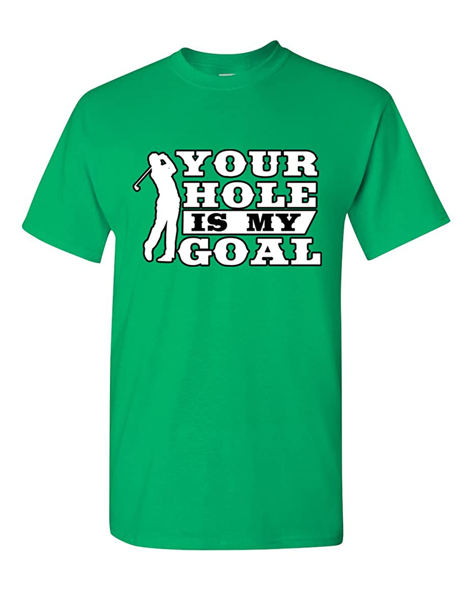 City Shirts Mens Your Hole is My Goal Golf Sports Funny DT Adult T-Shirt Tee