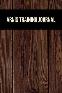 Arnis Training Journal: Arnis Journal for training session notes