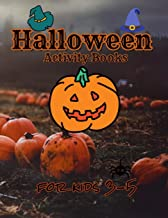 Halloween activity books for kids 3-5: A Scary Fun Workbook For Happy Halloween Learning, Costume Party Coloring, Dot To D...