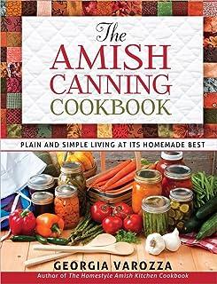 کتاب آشپزی Amish Canning: زندگی ساده و ساده به بهترین وجه خانگی