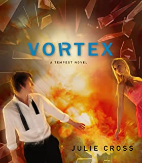 Vortex: A Tempest Novel, Book 2