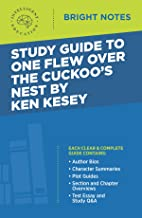Study Guide to One Flew Over The Cuckoo's Nest by Ken Kesey (Bright Notes)