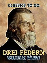 Drei Federn (Classics To Go) (German Edition)