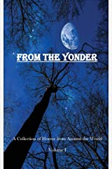 From The Yonder: A Collection of Horror from Around the World (Volume) Paperback