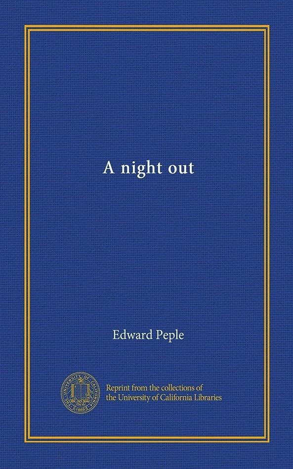 荒らす地質学利用可能A night out