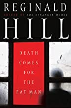 Death Comes for the Fat Man (Dalziel & Pascoe series Book 22)