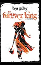 The Forever King: Scalussen Chronicles 1 (The Scalussen Chronicles)