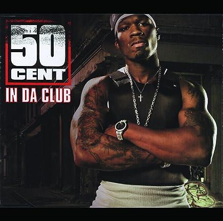 In Da Club [Explicit]