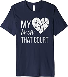 My Heart Is On That Court Basketball TShirts for Mom