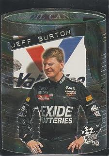 1998 Press Pass Jeff Burton NASCAR Oil Can Insert Racing Card #1