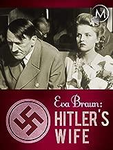 Eva Braun: Hitler's Wife