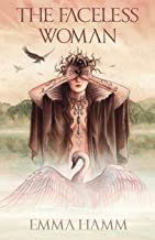 The Faceless Woman: A Swan Princess Retelling (4) (Otherworld)