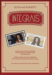 Integrais - Manual De Calculo Integral